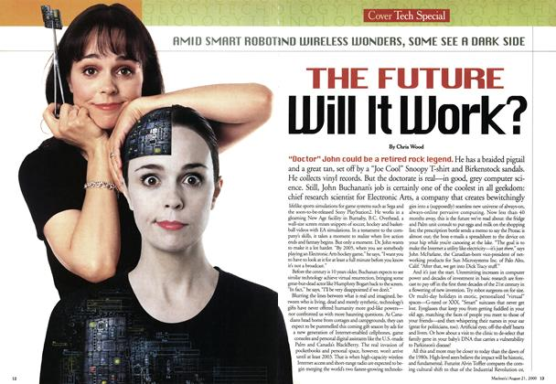 Article Preview: THE FUTURE Will It Work?, August 2000 | Maclean's