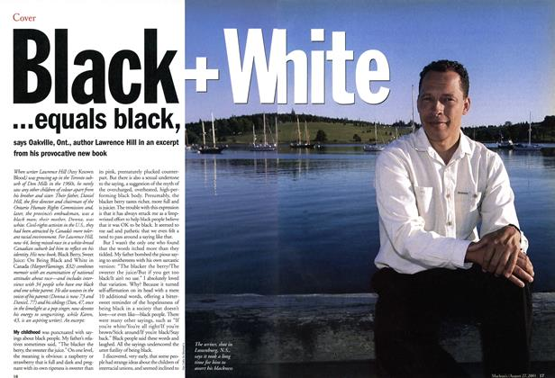 Article Preview: Black + White ...equals black,, August 2001 | Maclean's