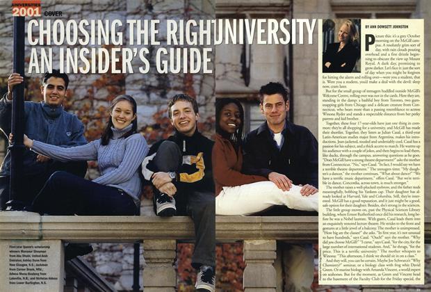 Article Preview: CHOOSING THE RIGHT UNIVERSITY AN INSIDER'S GUIDE, November 19,2001 2001 | Maclean's