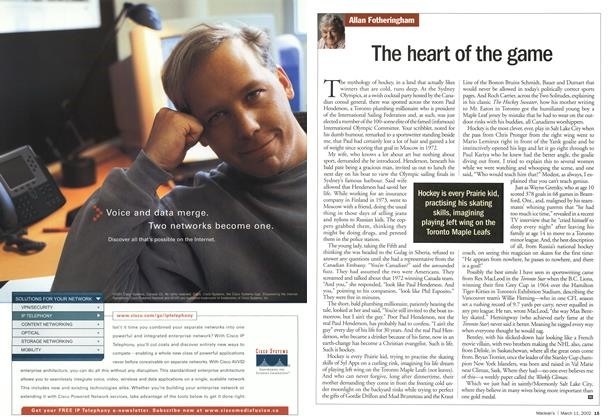Article Preview: The heart of the game, March 11,2002 2002 | Maclean's
