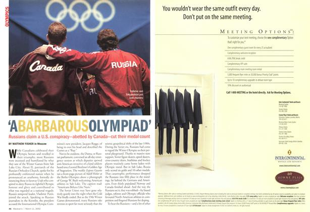 Article Preview: 'A BARBAROUS OLYMPIAD', March 11,2002 2002 | Maclean's