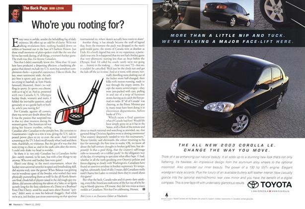 Article Preview: Who're you rooting for?, March 11,2002 2002 | Maclean's