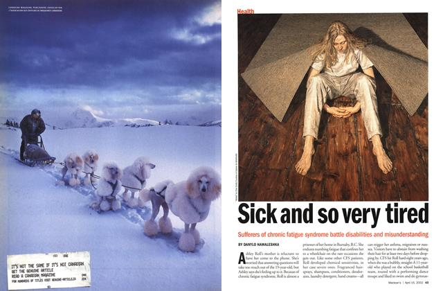 Article Preview: Sick and so very tired, April 2002 | Maclean's