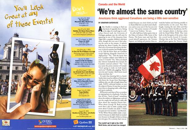 Article Preview: 'We're almost the same country', May 2002 | Maclean's