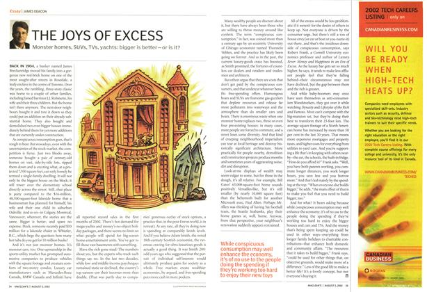 Article Preview: THE JOYS OF EXCESS, August 2002 | Maclean's