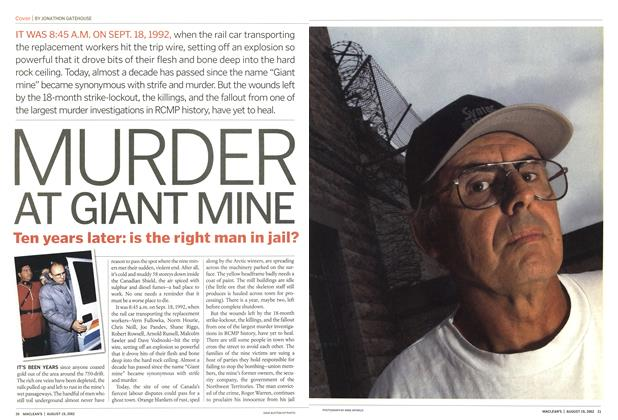 Article Preview: MURDER AT GIANT MINE Ten years later: is the right man in jail?, August 2002 | Maclean's