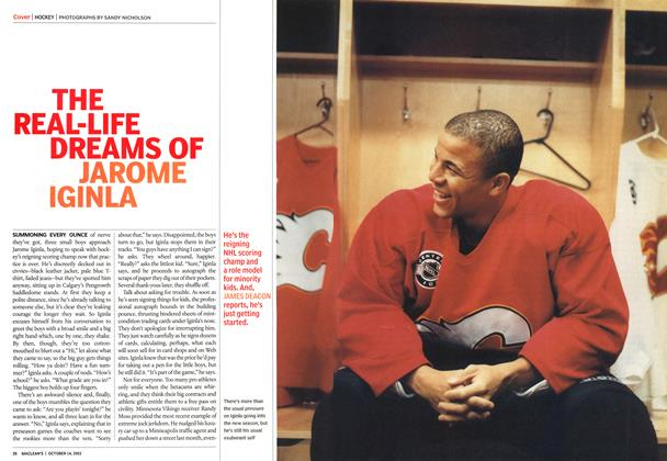 Article Preview: THE REAL-LIFE DREAMS OF JAROME IGINLA, October 2002 | Maclean's