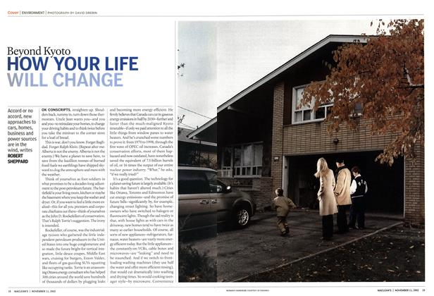 Article Preview: Beyond Kyoto HOW YOUR LIFE WILL CHANGE, November 2002 | Maclean's