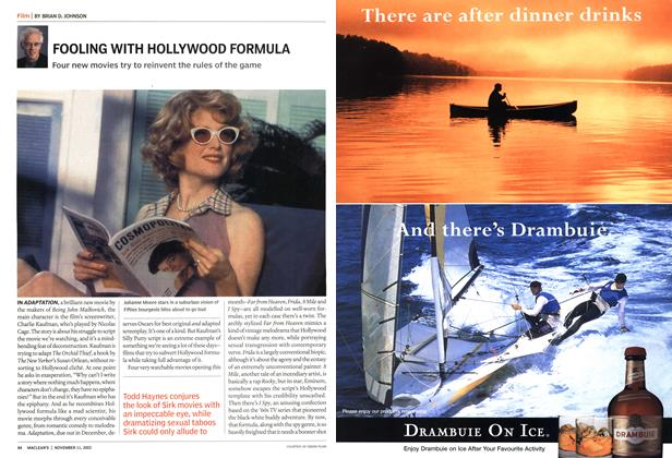 Article Preview: FOOLING WITH HOLLYWOOD FORMULA, November 2002 | Maclean's