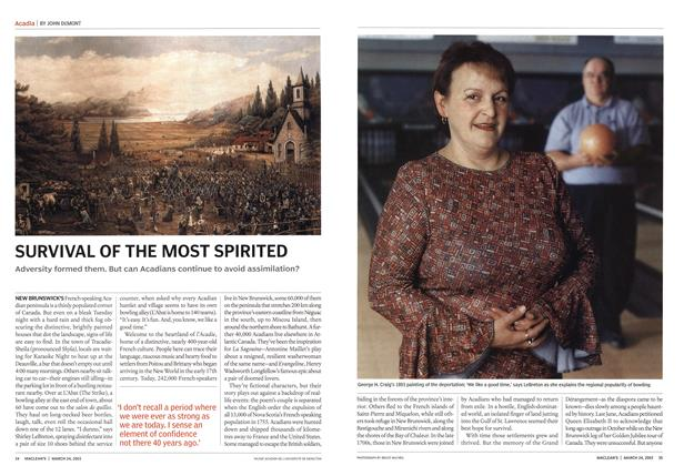 Article Preview: SURVIVAL OF THE MOST SPIRITED, March 2003 | Maclean's
