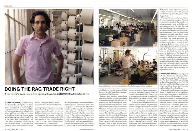 Article Preview: DOING THE RAG TRADE RIGHT, April 2003 | Maclean's