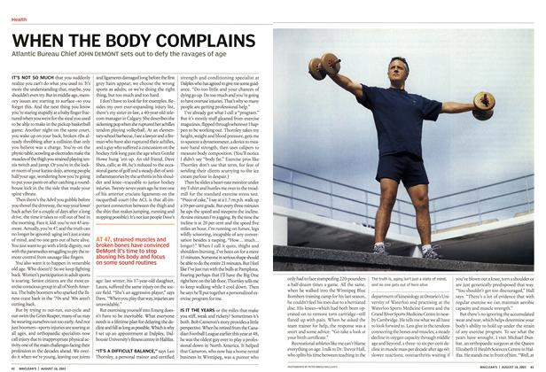 Article Preview: WHEN THE BODY COMPLAINS, August 2003 | Maclean's