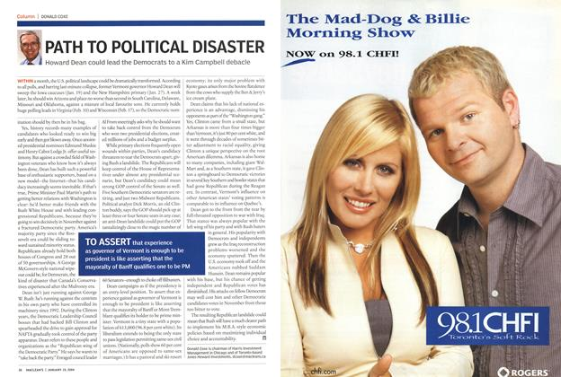 Article Preview: PATH TO POLITICAL DISASTER, January 2004 | Maclean's
