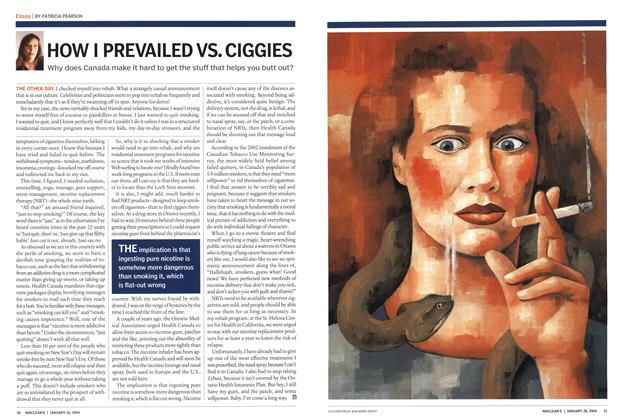 Article Preview: HOW I PREVAILED VS. CIGGIES, JANUARY 2 6 2004 2004 | Maclean's