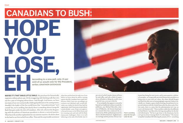 Article Preview: HOPE YOU LOSE, EH, February 2004 | Maclean's