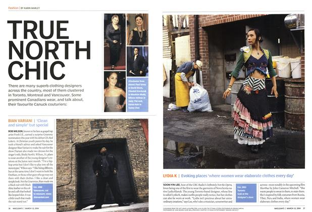 Article Preview: TRUE NORTH CHIC, March 2004 | Maclean's