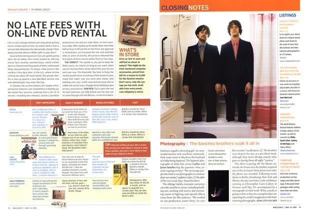 Article Preview: NO LATE FEES WITH ON-LINE DVD RENTAL, May 2004 | Maclean's