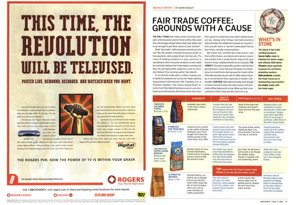 Article Preview: FAIR TRADE COFFEE: GROUNDS WITH A CAUSE, May 2004 | Maclean's