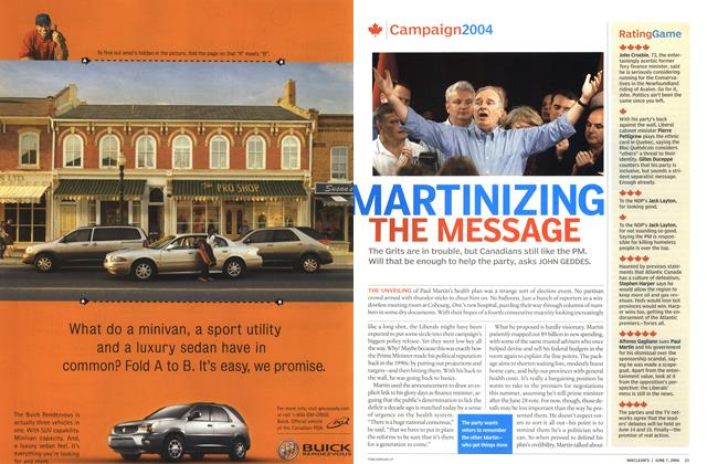 Article Preview: MARTINIZING THE MESSAGE, June 2004 | Maclean's