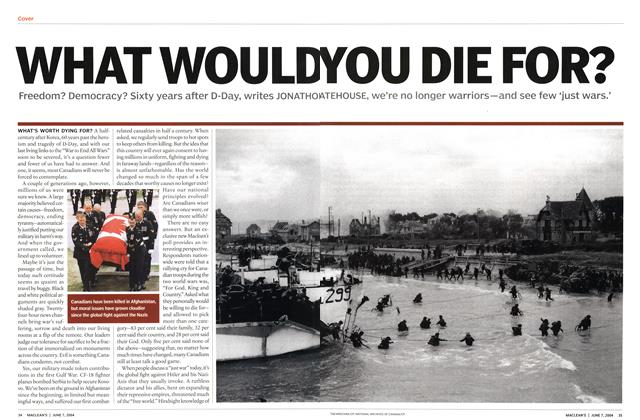 Article Preview: WHAT WOULD YOU DIE FOR?, June 2004 | Maclean's