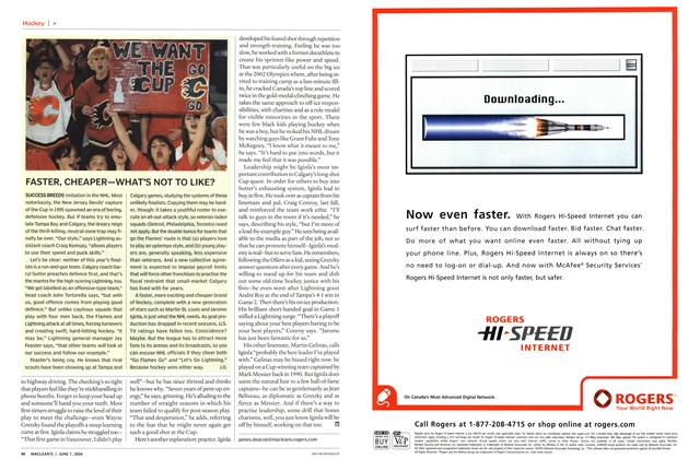Article Preview: FASTER, CHEAPER—WHAT'S NOT TO LIKE?, June 2004 | Maclean's