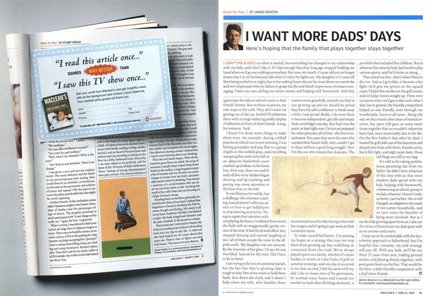Article Preview: I WANT MORE DADS' DAYS, June 2004 | Maclean's