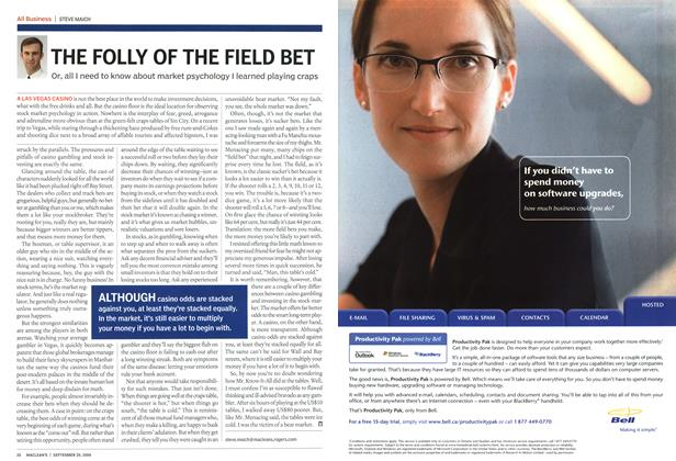Article Preview: THE FOLLY OF THE FIELD BET, September 2004 | Maclean's