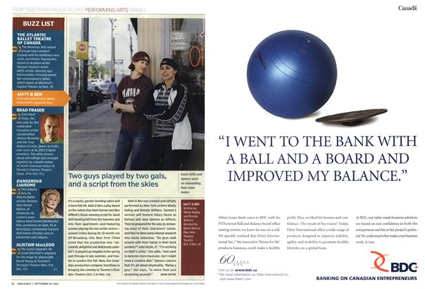 Article Preview: Two guys played by two gals, and a script from the skies, September 2004   Maclean's