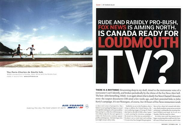 Article Preview: RUDE AND RABIDLY PRO-BUSH, FOX NEWS IS AIMING NORTH. IS CANADA READY FOR LOUDMOUTH TV?, October 2004 | Maclean's