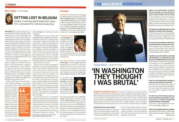 Article Preview: 'IN WASHINGTON THEY THOUGHT I WAS BRUTAL', November 2004 | Maclean's