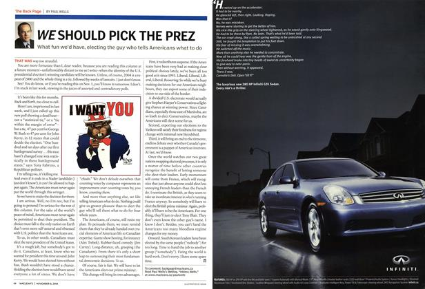 Article Preview: WE SHOULD PICK THE PREZ, November 2004 | Maclean's