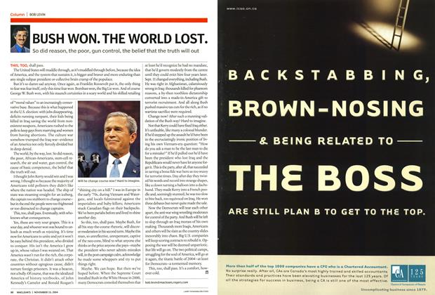 Article Preview: BUSH WON.THE WORLD LOST., November 2004 | Maclean's
