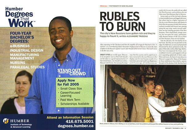 Article Preview: RUBLES TO BURN, November 2004 | Maclean's