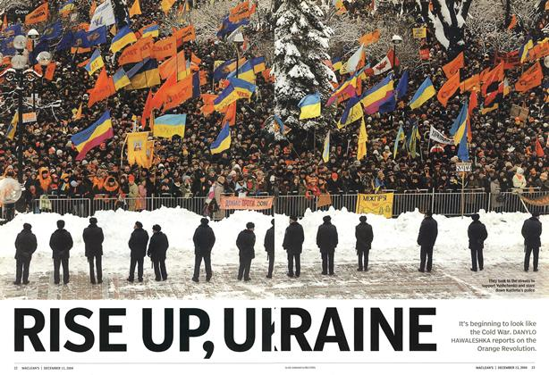 Article Preview: RISE UP, UKRAINE, December 2004 | Maclean's