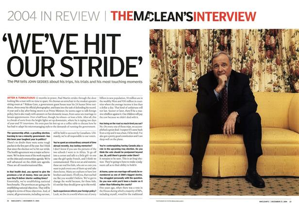 Article Preview: 'WE'VE HIT OUR STRIDE, December 2004 | Maclean's