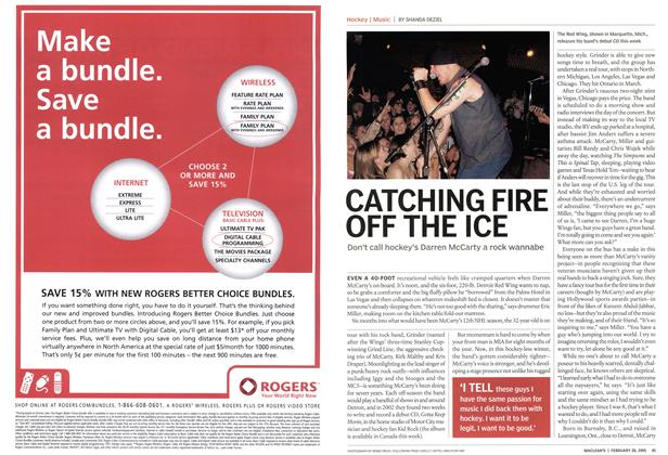 Article Preview: CATCHING FIRE OFF THE ICE, February 28th 2005 | Maclean's