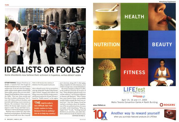 Article Preview: IDEALISTS OR FOOLS?, March 21st 2005 | Maclean's