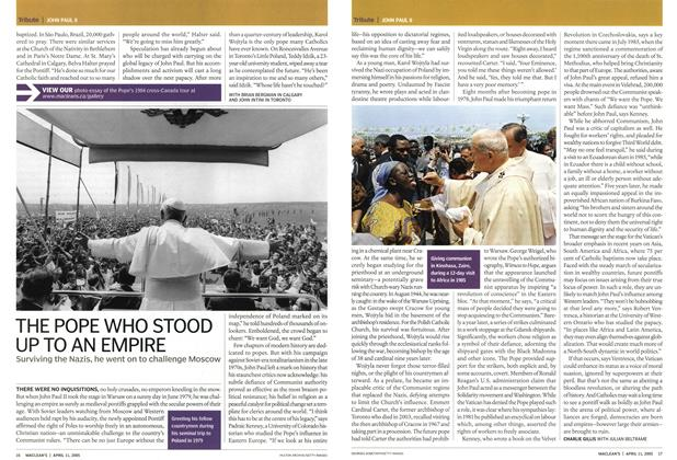 Article Preview: THE POPE WHO STOOD UP TO AN EMPIRE, April 11th 2005 | Maclean's