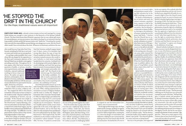Article Preview: 'HE STOPPED THE DRIFT IN THE CHURCH', April 11th 2005 | Maclean's