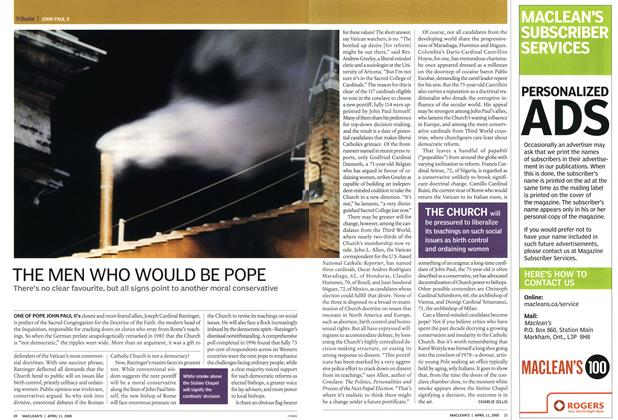Article Preview: THE MEN WHO WOULD BE POPE, April 11th 2005 | Maclean's