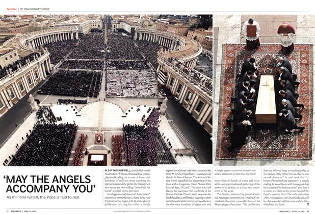 Article Preview: 'MAY THE ANGELS ACCOMPANY YOU', April 18th 2005 | Maclean's