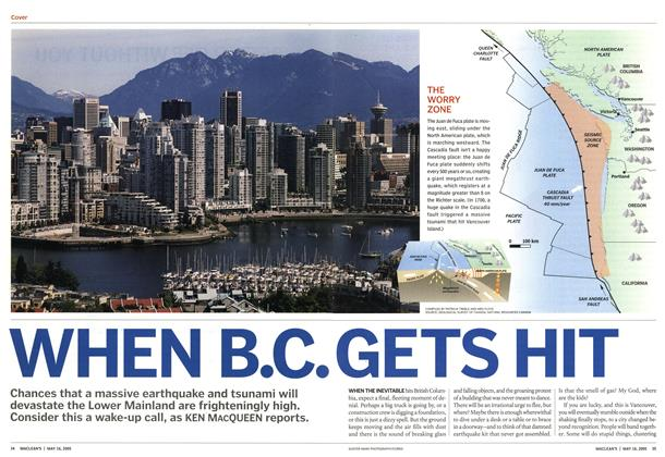 Article Preview: WHEN B.C. GETS HIT, May 16th 2005 | Maclean's