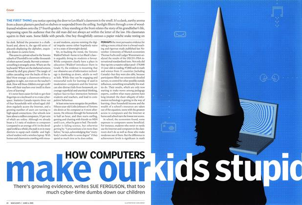 Article Preview: HOW COMPUTERS make our kids stupid, June 6th 2005 | Maclean's