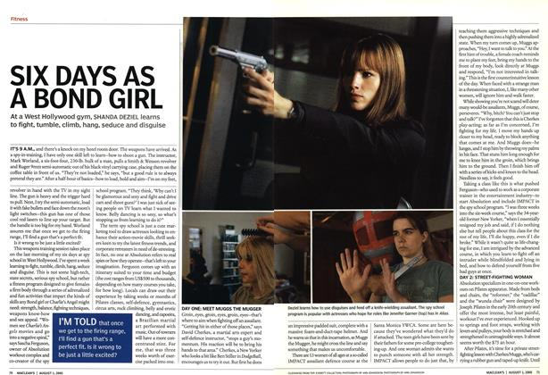 Article Preview: SIX DAYS AS A BOND GIRL, August 2005 | Maclean's
