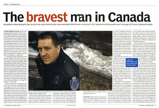 Article Preview: The bravest man in Canada, October 24th 2005 | Maclean's