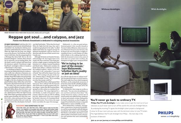 Article Preview: Reggae got soul...and calypso, and jazz, NOV. 21-28 2005 | Maclean's