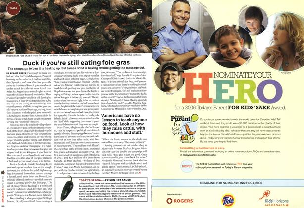 Article Preview: Duck if you're still eating foie gras, NOV 28-DEC. 5 2005 | Maclean's