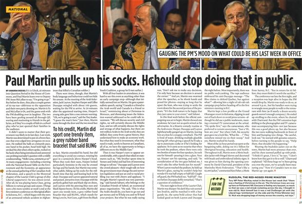 Article Preview: Paul Martin pulls up his socks. He should stop doing that in public., December 6-12 2005 | Maclean's