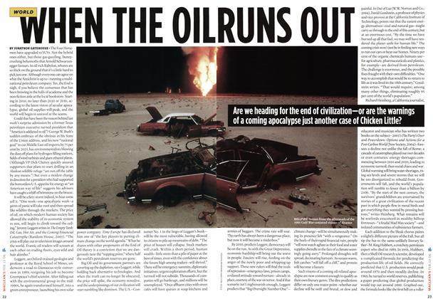 Article Preview: WHEN THE OIL RUNS OUT, FEB. 13th 2006 2006 | Maclean's
