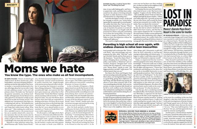 Article Preview: Moms we hate, MAR. 13th 2006 2006 | Maclean's